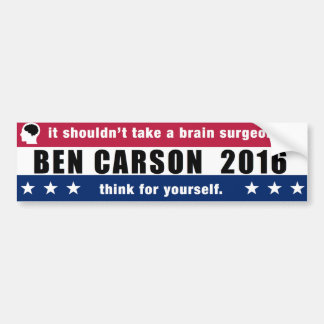 Ben Carson for President 2016 Think for Yourself Bumper Sticker