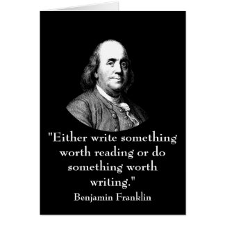 Ben Franklin and Quote Greeting Card