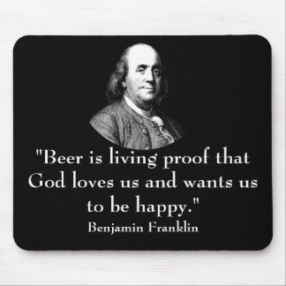 Ben Franklin and Quote Mouse Pad