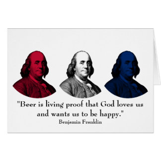 Ben Franklin and Quote -- Red, White, and Blue Greeting Card