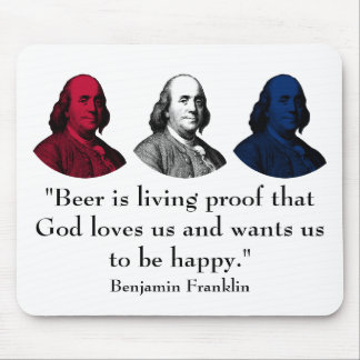 Ben Franklin and Quote -- Red, White, and Blue Mouse Pad