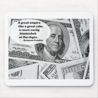 BEN FRANKLIN - GREAT EMPIRE QUOTE MOUSE PAD