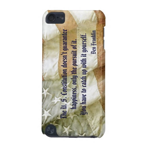 Ben Franklin Happiness Quote  iPod Touch (5th Generation) Cases