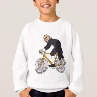 Ben Franklin On A Bike With Half Dollar Wheels Sweatshirt