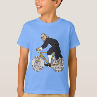 Ben Franklin On A Bike With Half Dollar Wheels T-Shirt