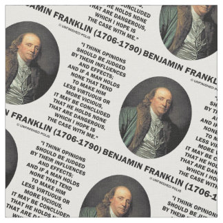 Ben Franklin Opinions Influences Effects Quote