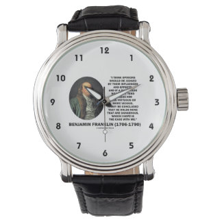 Ben Franklin Opinions Influences Effects Quote Wristwatch
