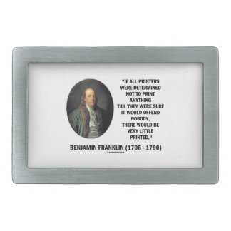 Ben Franklin Printers Not To Print Printed Quote Belt Buckles