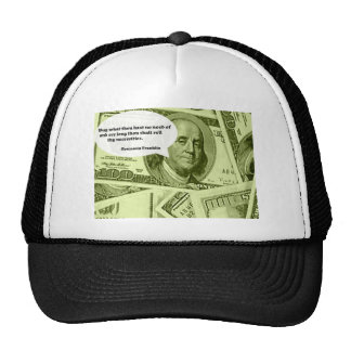 Ben Franklin quote Buy what thou hast no need of a Hats