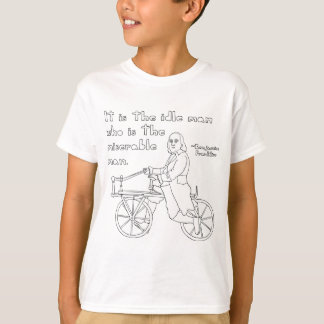 Ben Franklin Quote On Bike T-Shirt