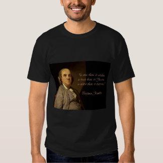 Ben Franklin Quotes T-shirt