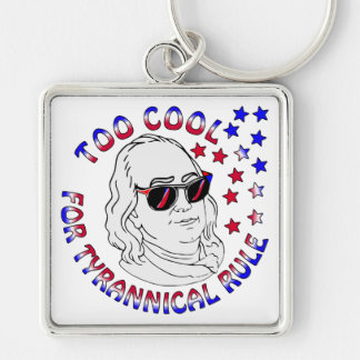 Ben Franklin Too Cool FB.com/USAPatriotGraphics Key Ring