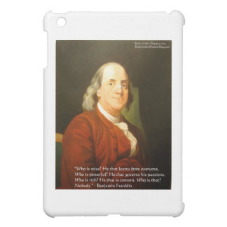 Ben Franklin (What Is Wise) Quote Gifts & Cards Case For The iPad Mini
