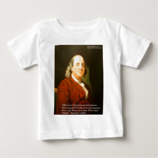 Ben Franklin (What Is Wise) Quote Gifts & Cards T Shirt