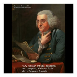 "Ben Franklin Wisdom Quote ""Any Fool Poster Prints"