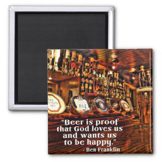 Ben Franklin's Famous Beer Quote Square Magnet