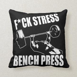 BENCH PRESS, F*CK STRESS - Workout Motivational Cushion