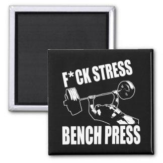 BENCH PRESS, F*CK STRESS - Workout Motivational Magnet