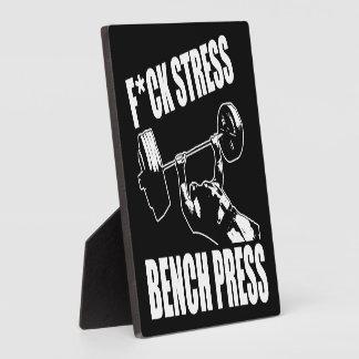 BENCH PRESS, F*CK STRESS - Workout Motivational Plaque