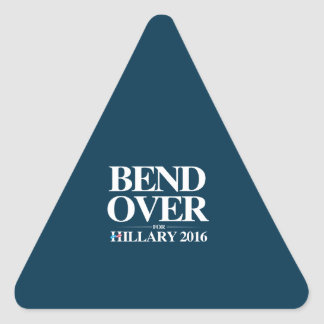 Bend Over for Hillary 2016 - Anti Hillary Sticker