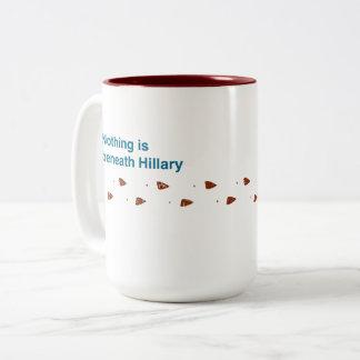 Beneath Hillary mug