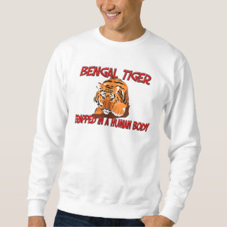 Bengal Tiger trapped in a human body Sweatshirt