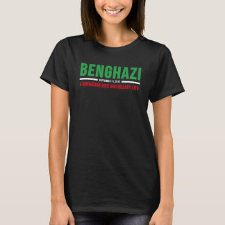 Benghazi - Americans Died and Hillary Lied T-Shirt