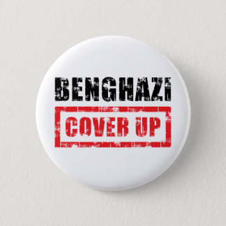Benghazi Cover Up 6 Cm Round Badge