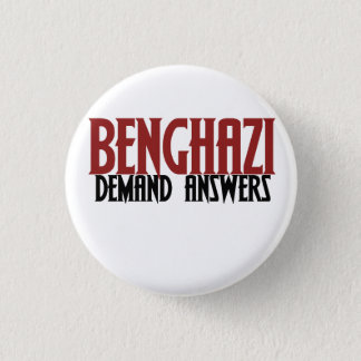 Benghazi Demand Answers 3 Cm Round Badge