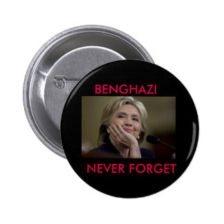 BENGHAZI NEVER FORGET 6 CM ROUND BADGE