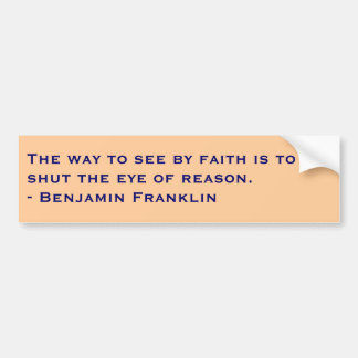 Benjamin Franklin Bumper Sticker
