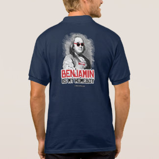 Benjamin Franklin is my Homeboy Polo