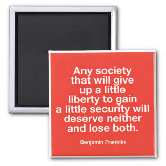 Benjamin Franklin Patriotic Quote Magnet