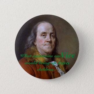 Benjamin Franklin Poor Richard Quote 6 Cm Round Badge