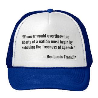 Benjamin Franklin quotation on freedom of speech. Cap