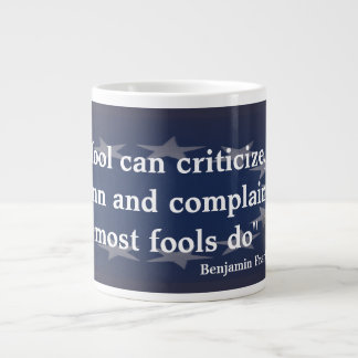 Benjamin Franklin Quote on Fools Large Coffee Mug