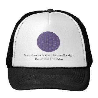 Benjamin Franklin Quote With Primitive Design Cap