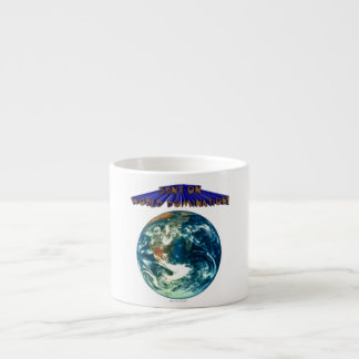 Bent On World Domination Planet Earth Humor Espresso Cup