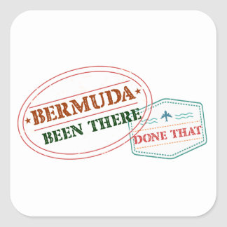 Bermuda Been There Done That Square Sticker