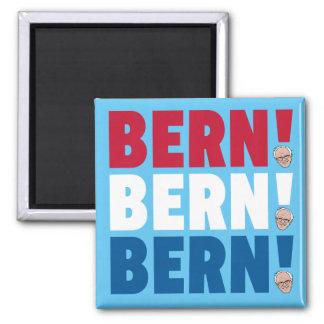 Bern Bern Bern Bernie Sanders Square Magnet