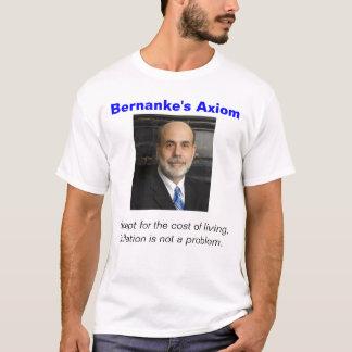 Bernanke's Axiom T-Shirt