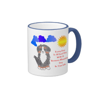 Bernese Mountain Dog Every Day Is A Good Day Mug