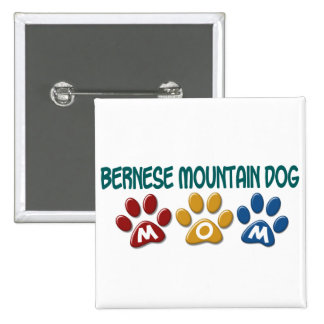 BERNESE MOUNTAIN DOG MOM Paw Print 15 Cm Square Badge