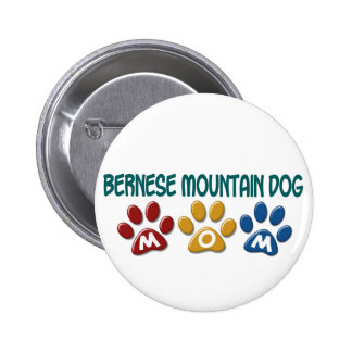 BERNESE MOUNTAIN DOG MOM Paw Print 6 Cm Round Badge