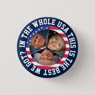 Bernie, Hillary and Trump 3 Cm Round Badge