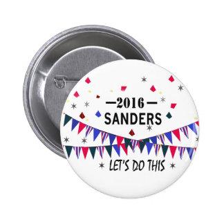 Bernie Sanders 2016. Let's do this. 6 Cm Round Badge