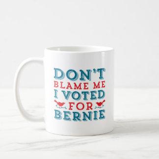 Bernie Sanders Don't Blame Me Coffee Mug