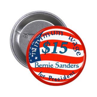 Bernie Sanders, Minimum Wage $15 on Flag 6 Cm Round Badge