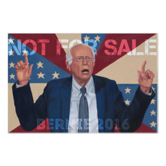 "Bernie Sanders ""Not for Sale"" Poster"