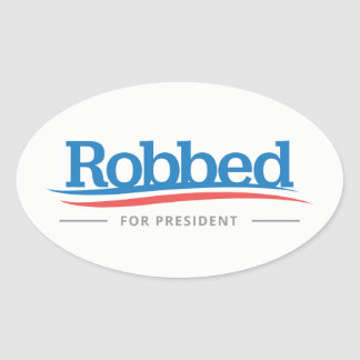 Bernie Sanders Robbed For President Bumper Sticker
